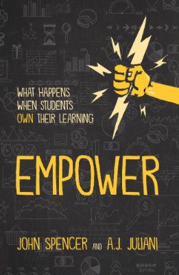 Book review- Empower by A.J. Juliani and John Spencer